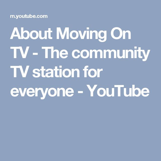 About Moving On TV - The community TV station for everyone - YouTube