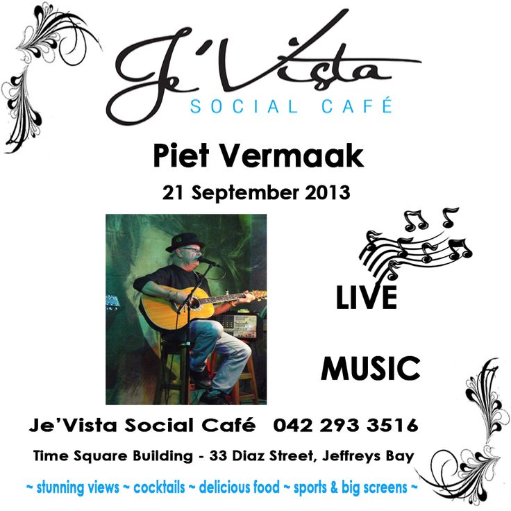 Piet Vermaak live at Je'Vista Social Cafe