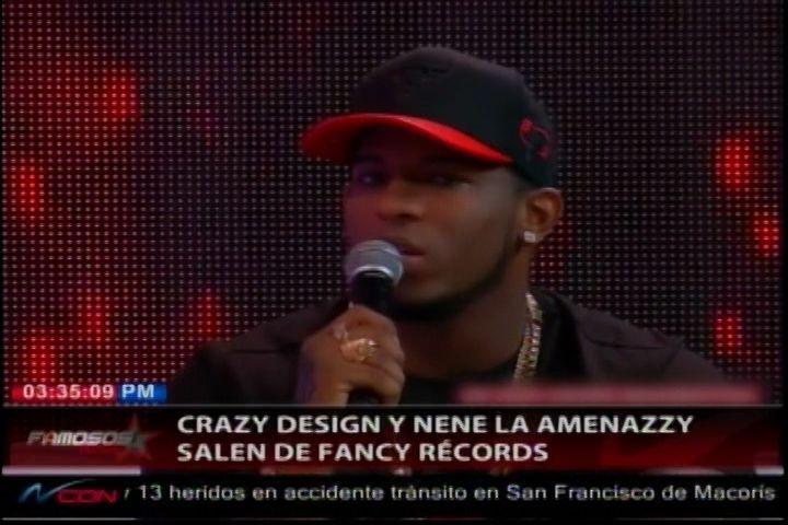 Crazy Design Y Nene La Amenazzy Salen De Fancy Récords
