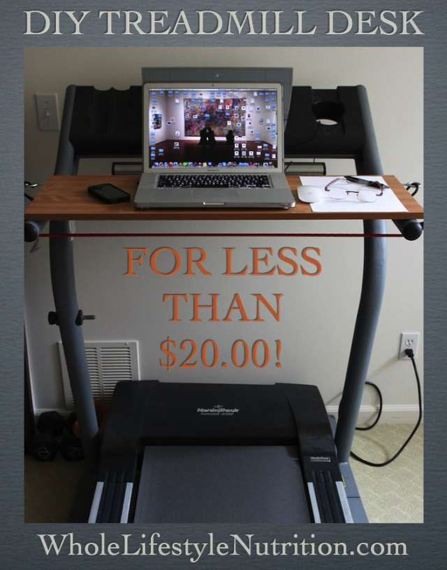 How To Build A Treadmill Desk For Under $20! | Whole Lifestyle Nutrition