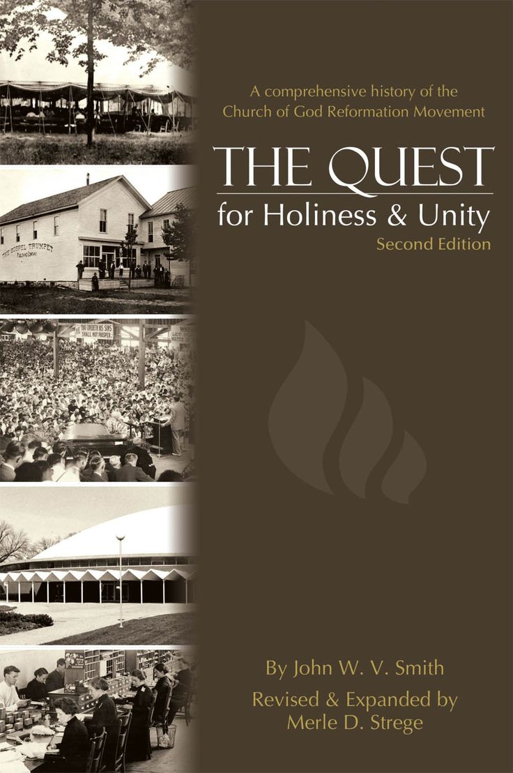 John W. V. Smith.  The Quest for Holiness and Unity: A Comprehensive History of the Church of God Reformation Movement  Second Edition  Revised and Expanded by Merle D. Strege  (Anderson, IN: Warner Press, 2009).
