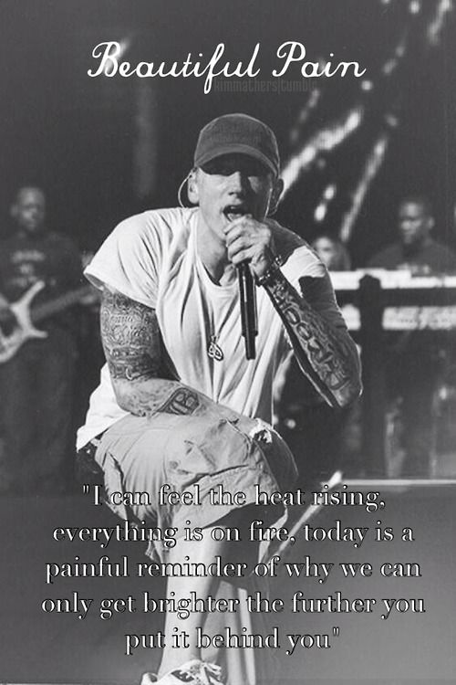 """Eminem quote from """"Beautiful Pain"""""""