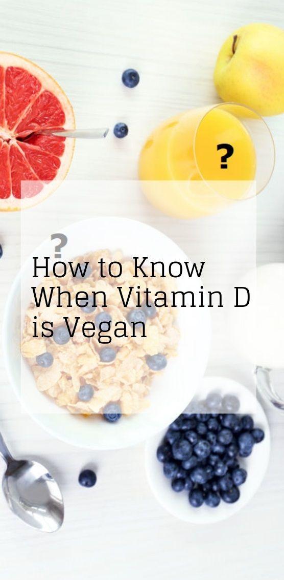 When Is Vitamin D Vegan Vegan Guide Going Vegan Vitamin D