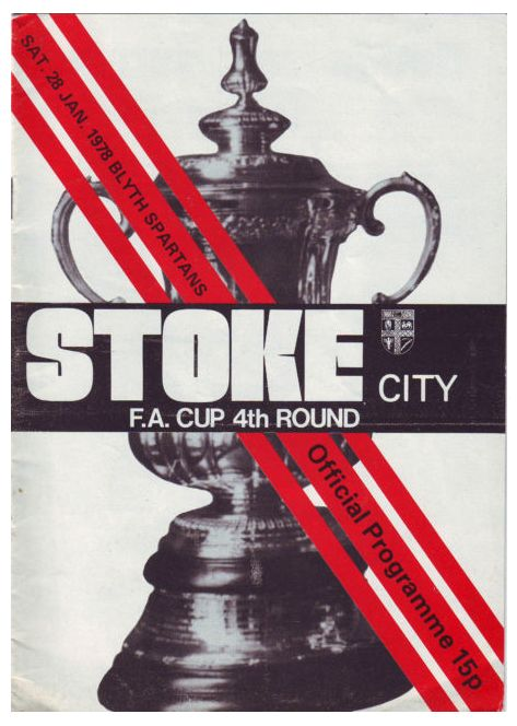FA cup Programme v Blyth Spartans .  Stoke 2 Blyth Spartans 3.Actually played February 6th a night match when Stoke wore their away kit, yellow tops blue shorts.