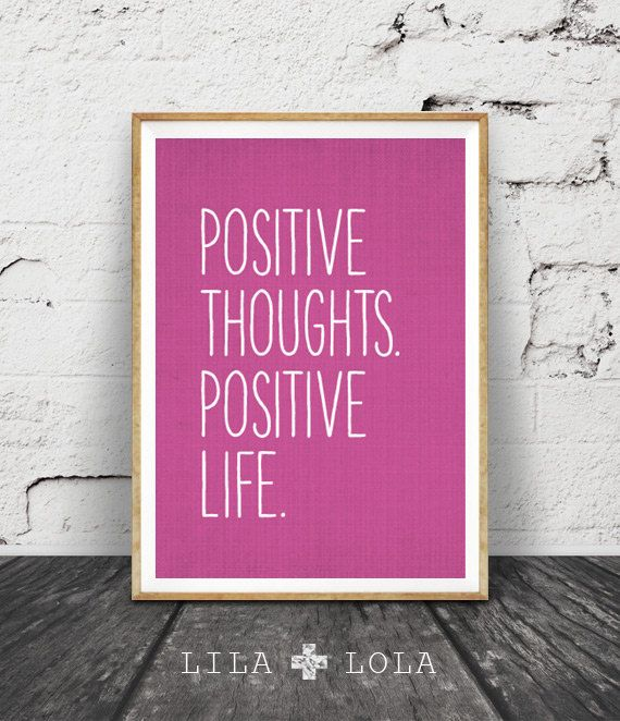Inspirational Quote Wall Art Positive Thoughts Positive Life Magenta Purple Decor Motivational Minimalist Typography Poster Printable Quote