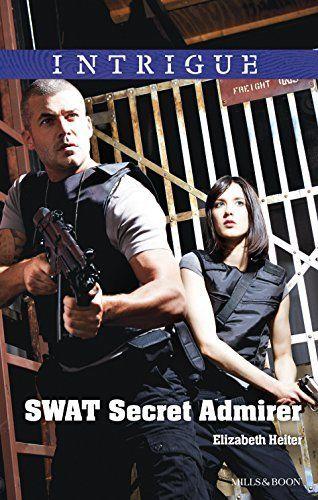 Mills & Boon : Swat Secret Admirer (The Lawmen Book 3) by Elizabeth Heiter, http://www.amazon.com/dp/B00U6Y2AIA/ref=cm_sw_r_pi_dp_LQq-ub0C43GWE