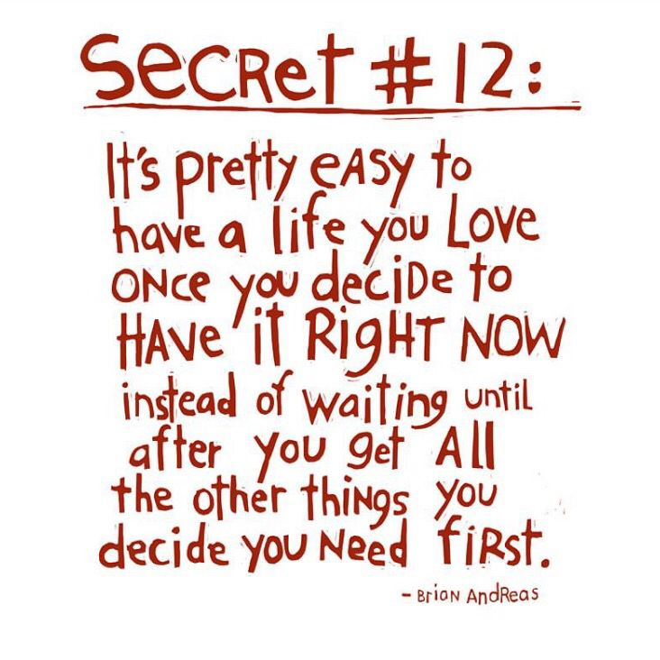 Secret #12, by Brian Andreas.