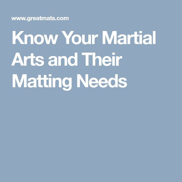 Know Your Martial Arts and Their Matting Needs