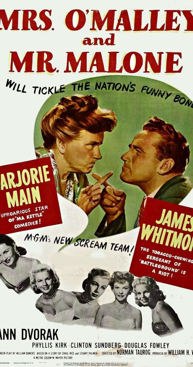 Mrs. O'Malley and Mr. Malone (1950) Marjorie Main, James Whitmore