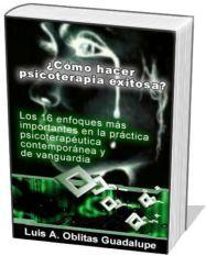 Como hacer psicoterapia exitosa pdf, Como hacer psicoterapia exitosa libro, Psicoterapia definicion tipos de psicoterapia, Objetivos de la psicoterapia, Historia de la psicoterapia, Caracteristicas de la psicoterapia, Diferencia entre terapia y psicoterapia.