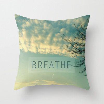 decorative pillow cover- home decor- photo pillow- nature photo- typography- zen- light green-clouds- breathe. $30.00, via Etsy.