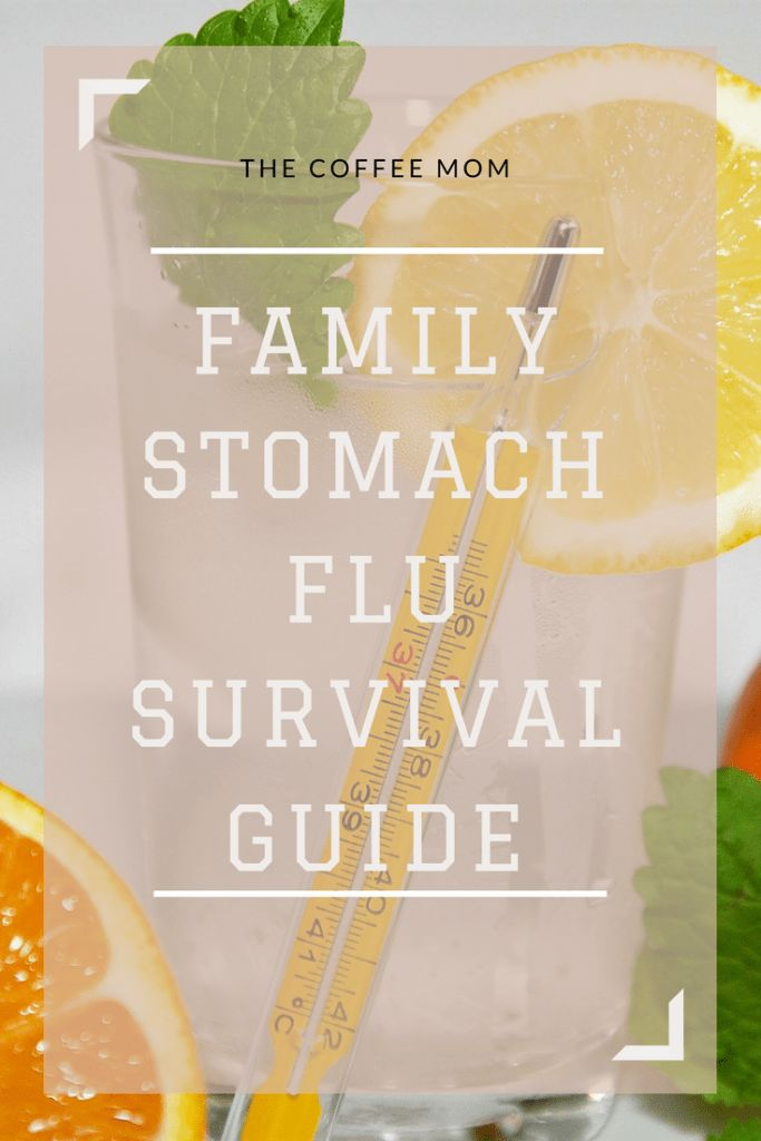 Family stomach flu survival guide