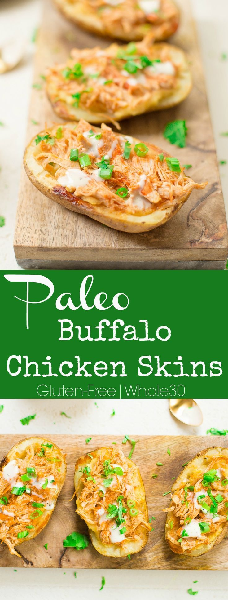 PERFECT game day food! These Buffalo Chicken Potato Skins are so delicious and loved by all! #paleo #whole30