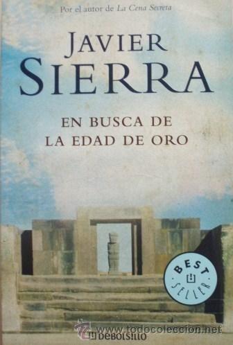 En busca de la edad de oro/Javier Sierra - DeBols!llo