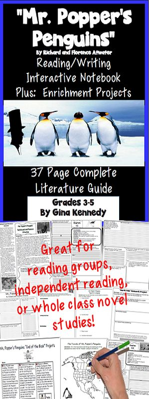 """No-Prep novel study for """"Mr. Popper's Penguins"""", a standards based interactive notebook literature guide with follow-up reading response questions for every chapter as well as vocabulary, writing projects, activities and enrichment projects. Teacher friendly engaging lessons to use with this award winning novel by Richard and Florence Atwater in your classroom while encouraging critical reading skills."""