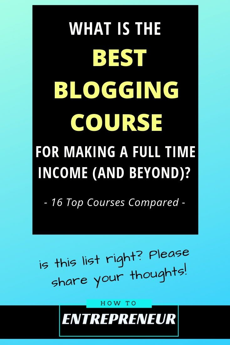 16 Best Blogging Courses In 2020 Make A Full Time Income Beyond Blogging Courses Search Engine Optimization Internet Marketing Training