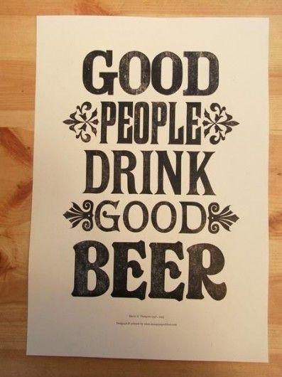 Good people drink good beer #typography #design
