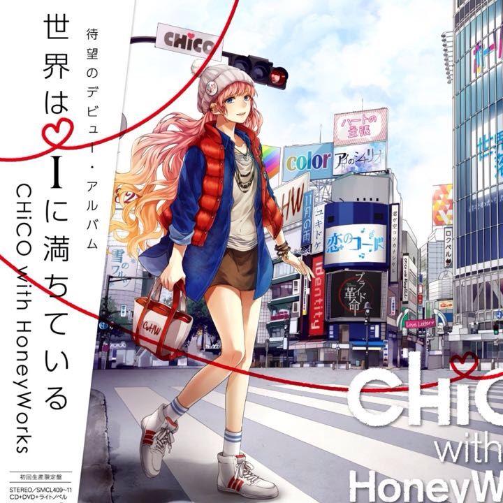 Sekai wa i ni Michite Iru - CHiCO with Honeyworks