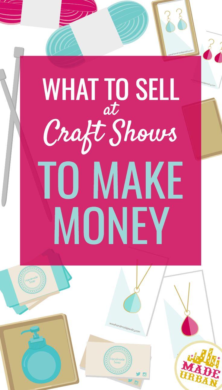 Was bei Craft Shows zu verkaufen ist, um Geld zu verdienen