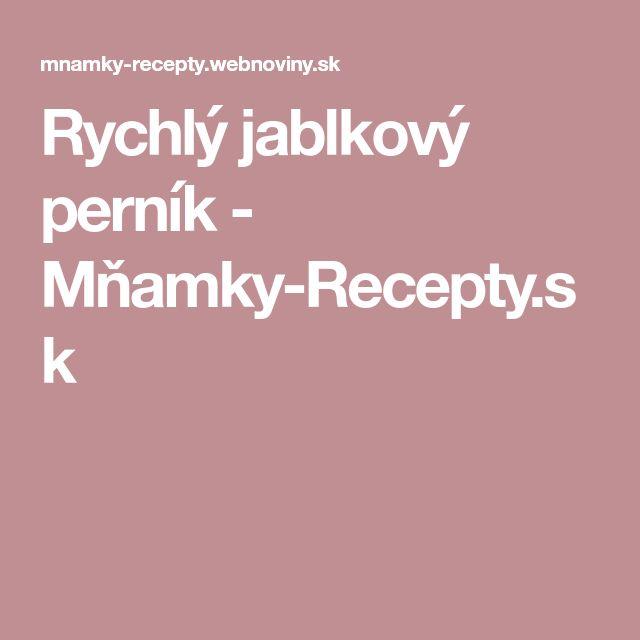 Rychlý jablkový perník - Mňamky-Recepty.sk