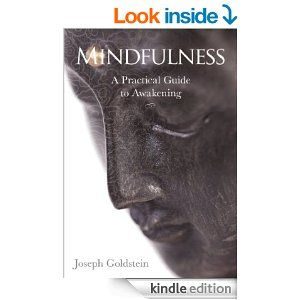 Mindfulness: A Practical Guide to Awakening - Kindle edition by Joseph Goldstein. Religion & Spirituality Kindle eBooks @ Amazon.com.