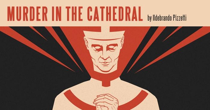 Thru APRIL 7 (matinee) San Diego Opera's *Murder in the Cathedral* by Ildebrando Pizzetti