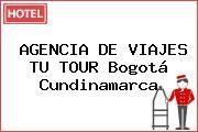 http://tecnoautos.com/wp-content/uploads/imagenes/empresas/hoteles/thumbs/agencia-de-viajes-tu-tour-bogota-cundinamarca.jpg Teléfono y Dirección de AGENCIA DE VIAJES TU TOUR, Bogotá, Cundinamarca, Colombia - http://tecnoautos.com/varios/agencia-de-viajes-tu-tour-bogota-cundinamarca-colombia/