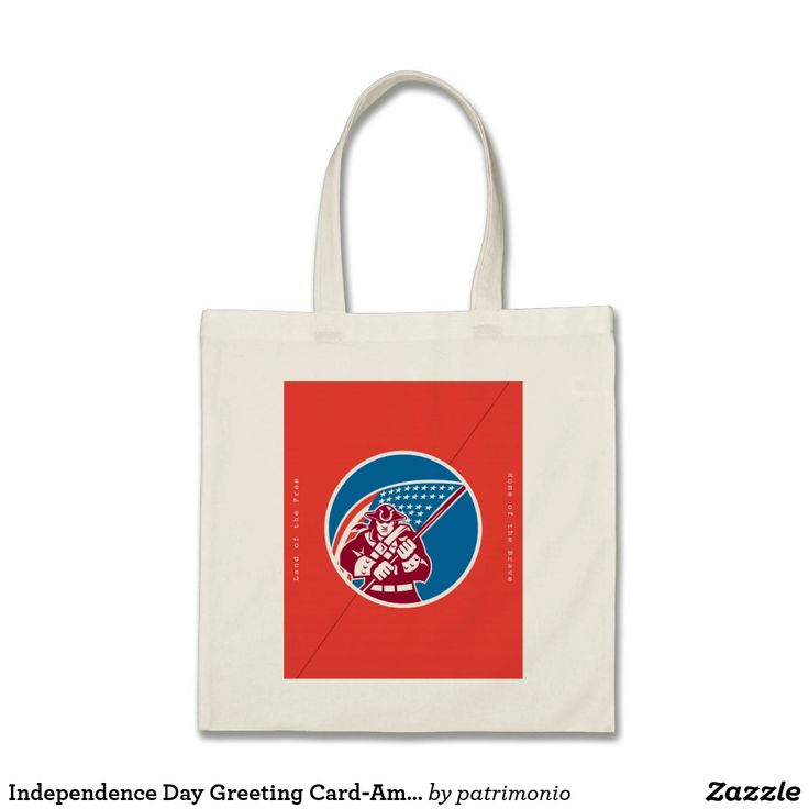 "Independence Day Greeting Card-American Patriot Ho. Tote bag showing an illustration of an American patriot brandishing a flag set inside a circle on isolated background with the words ""United Forever, Home of the Brave, Happy Independence Day, Land of the Free"" #independenceday #4thofjuly #totebag"