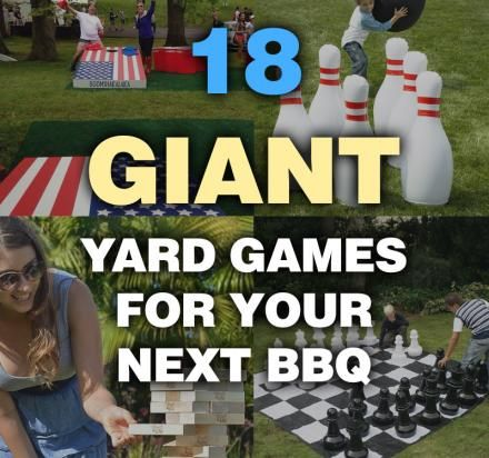 18 Giant Yard Games For Your Next BBQ