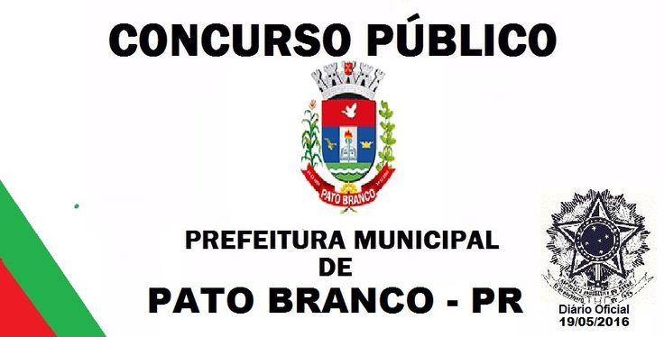 Novo Concurso Público Prefeitura Municipal de Pato Branco - PR - MF Concursos e Empregos