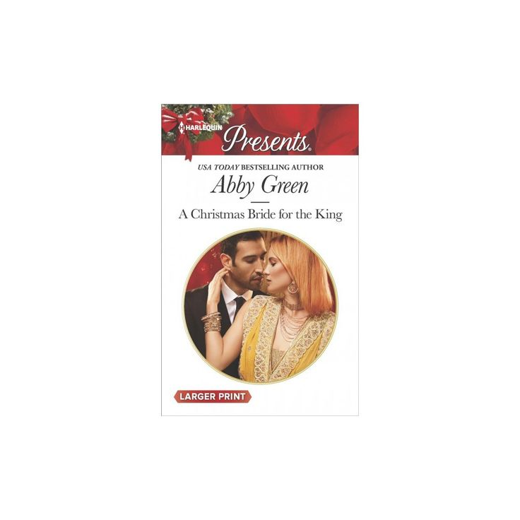 Christmas Bride for the King (Large Print) (Paperback) (Abby Green)