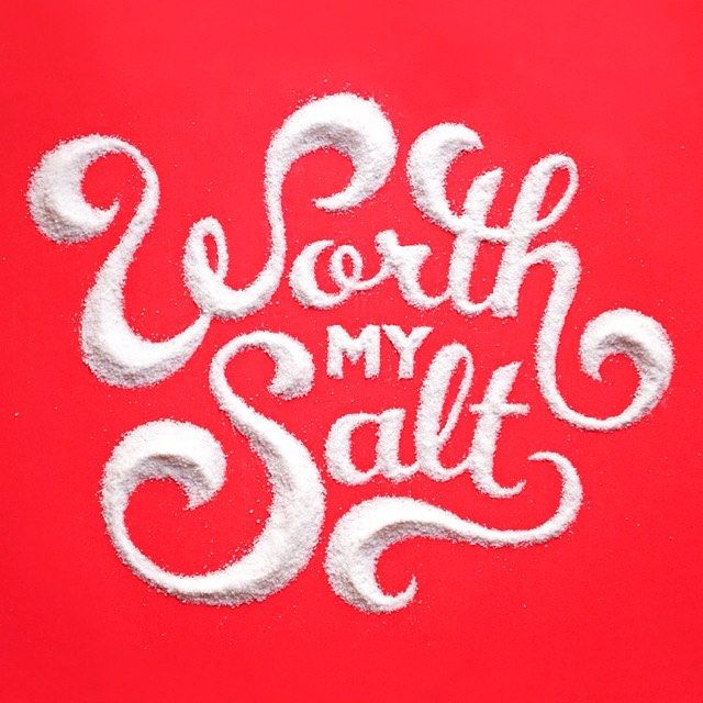 """Worth my salt"" made of salt by @spilenka"