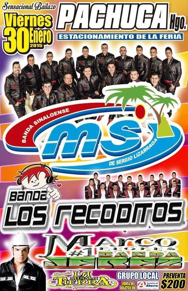 Baile de inicio de año 2015 en Pachuca Banda MS, Banda los Recoditos, Banda Jerez de Marco A. Flores