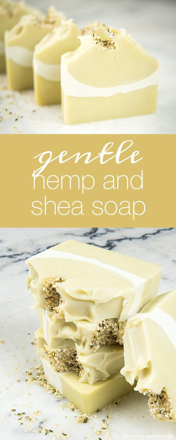 How to Make Gentle Hemp and Shea Soap