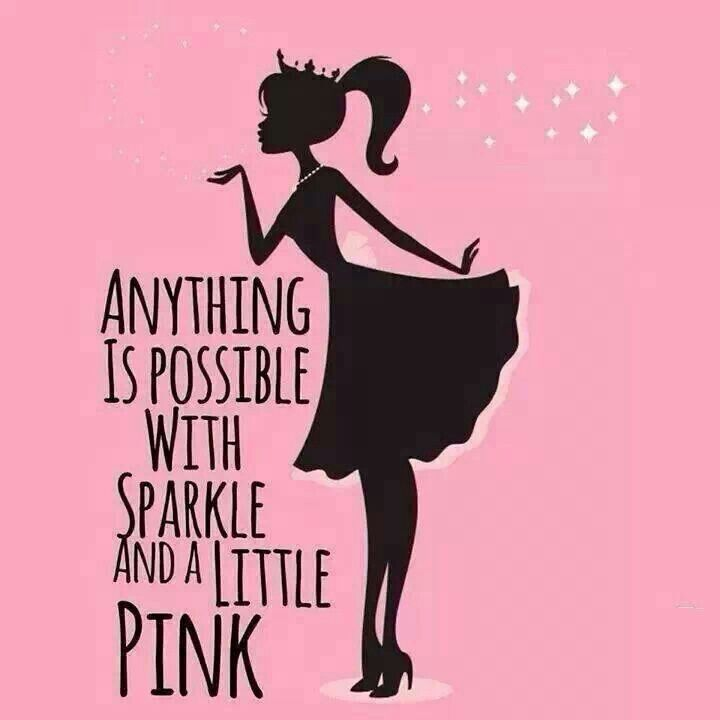 That's what we need to do.... Wear a little Pink & Sparkles all the time.
