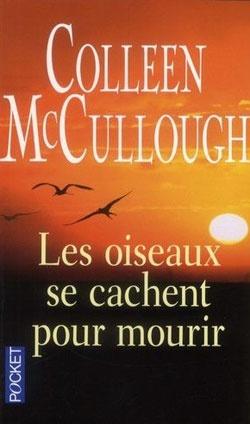 Les oiseaux se cachent pour mourir  by Colleen Mccullough  #books $16.17