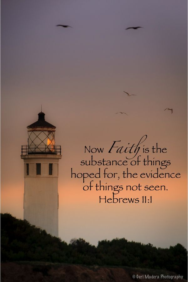 Hebrews 1:1 now faith is...
