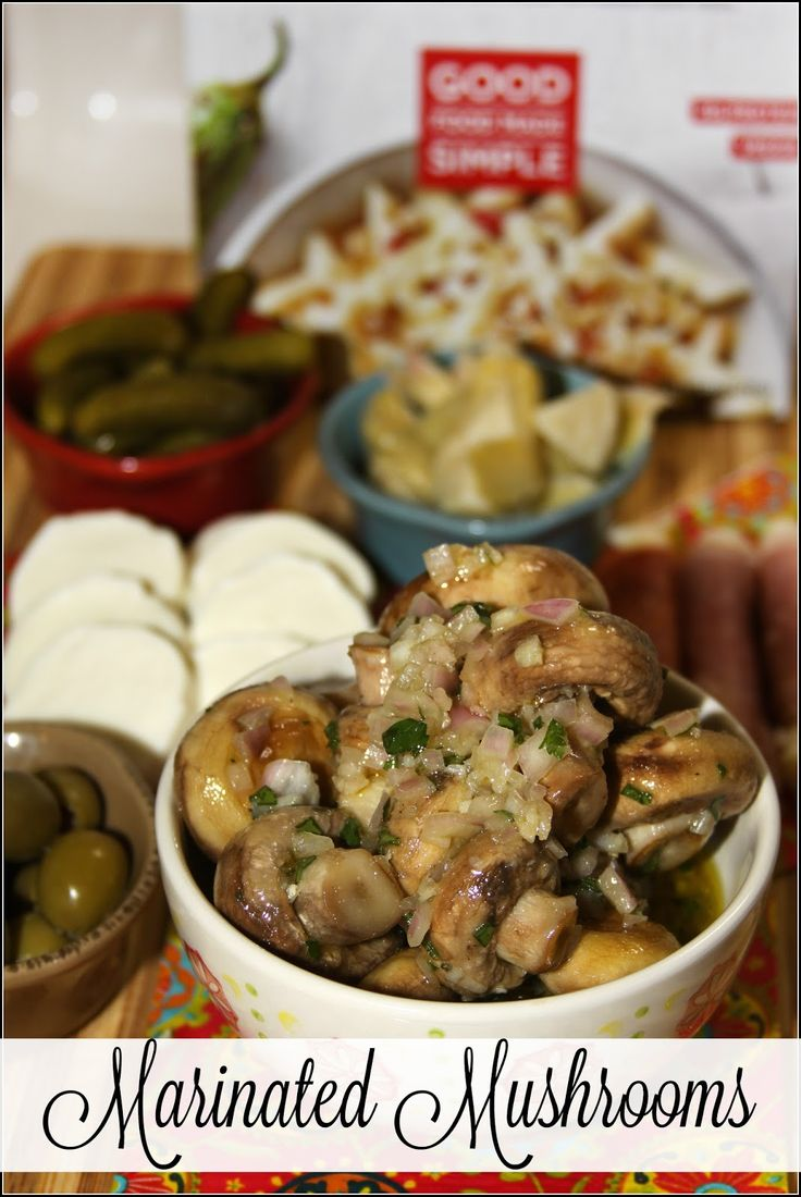 Marinated Mushrooms -a fresh and flavorful appetizer that takes just minutes to make! #goodfoodmadesimple