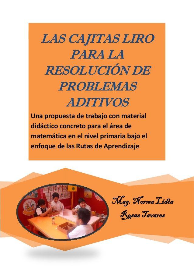 Infantil y Primaria: CAJITAS LIRO PARA LA RESOLUCIÓN DE PROBLEMAS ADITIVOS