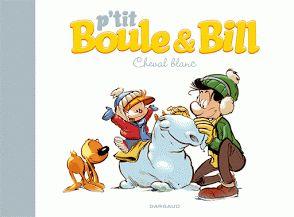 P'tit Boule & Bill : Cheval blanc