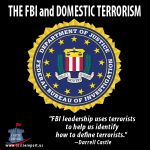 """Darrell Castle talks about how the FBI's National Threat Assessment for Domestic Extremism did not mention Islamic Terrorism.   """"The FBI uses terrorists to help us identify how to define terrorists.""""  ~ Darrell Castle  www.castlereport.us/fbi-domestic-terrorism"""