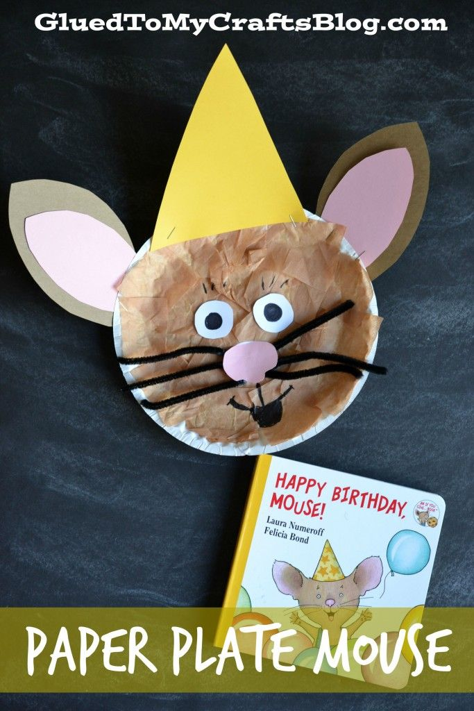 Happy Birthday Mouse - Paper Plate {Kid Craft}