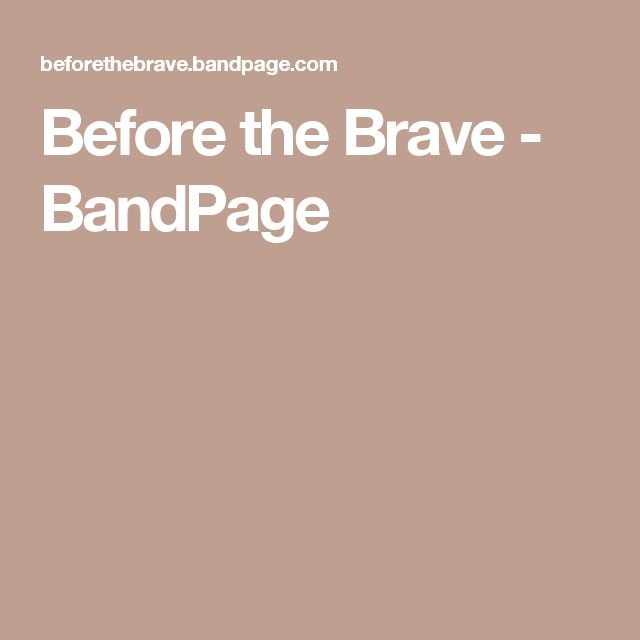 Before the Brave - BandPage