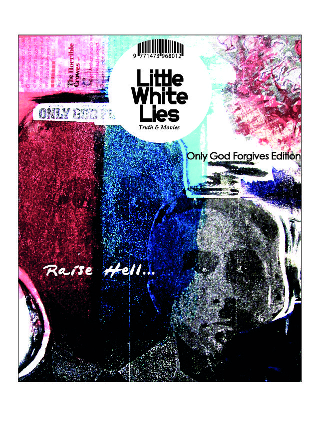 Little White Lies style cover for the film - Only God Forgives