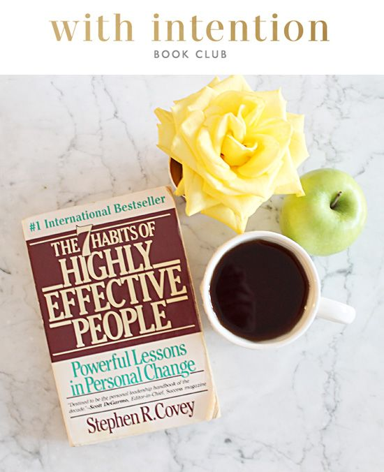 With Intention Book Club // The Seven Habits of Highly Effective People