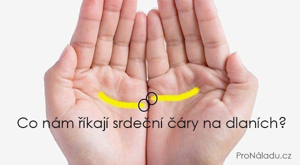 Co nám říkají srdeční čáry na dlaních? | ProNáladu.cz