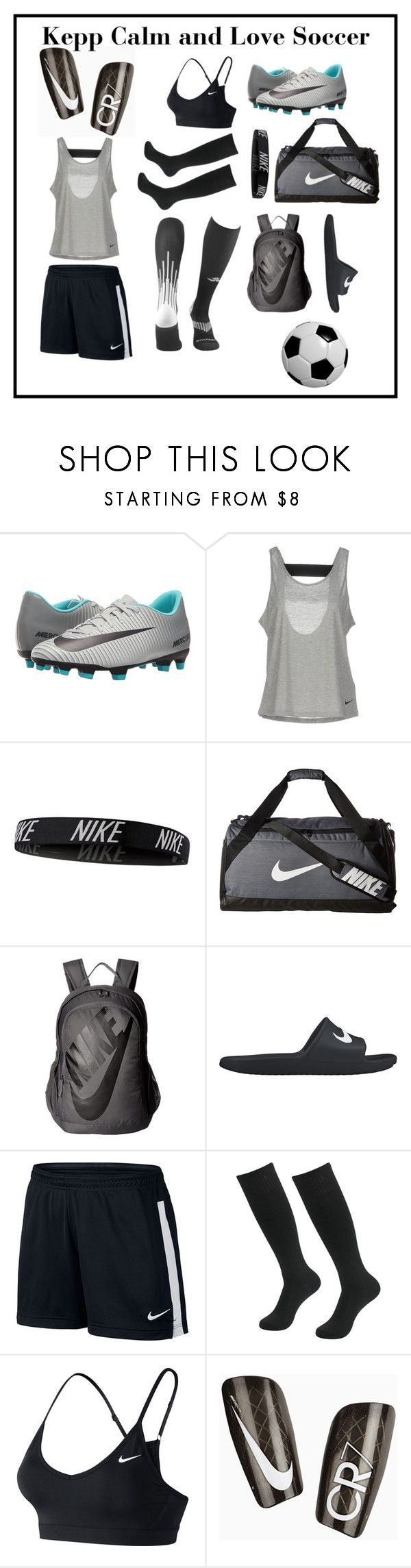 """""""Keep Calm and Love Soccer"""" by berthtriks ❤ liked on Polyvore featuring NIKE"""