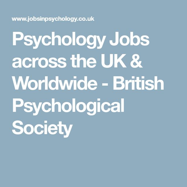 Psychology Jobs across the UK & Worldwide - British Psychological Society