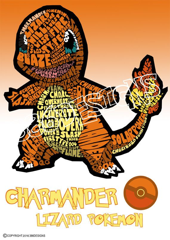 A personal favourite from my Etsy shop https://www.etsy.com/au/listing/227982636/charmander-word-art-print