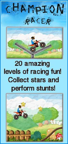 20 levels of extreme racing fun is yours in this action packed racing game, Champion Race! Get ready to ride on challenging tracks and collect stars and perform stunts! You'll have to keep your wits about you as you face the demands of each level in this awesome game of speed and daring! Use the arrow keys to control your bike and the spacebar to do jumps and flips!